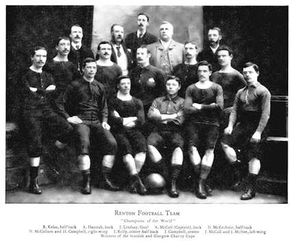 "Renton FC - Scottish Cup Winners 1888 and ""Champions of the World"" 1888"